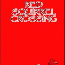 Red Squirrel Crossing